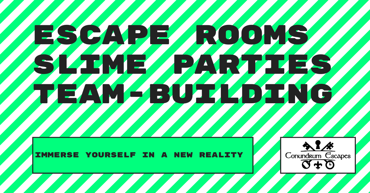 Escape rooms - slime parties - team-building